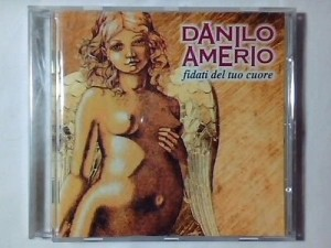 Fidati del tuo cuore Danilo Amerio